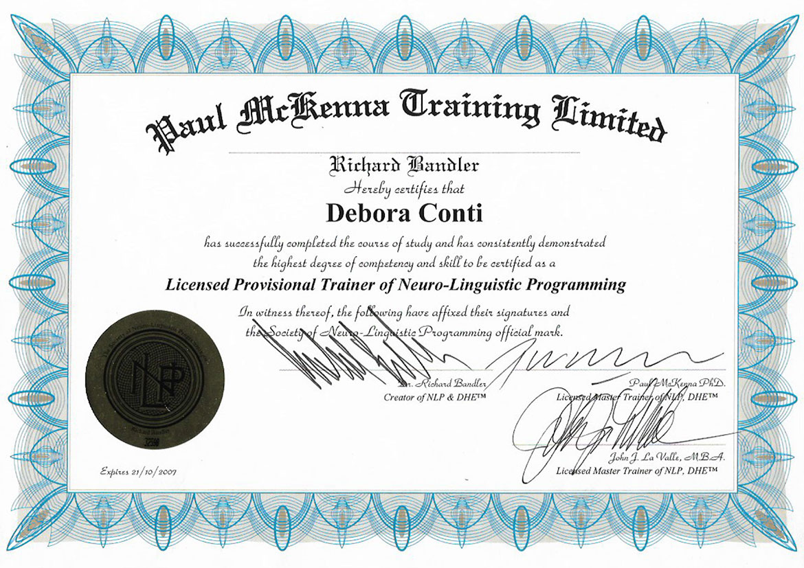 Licensed Trainer of Neuro-Linguistic Programming - Paul McKenna Training Limited - Dr. Richard Bandler - Debora Conti