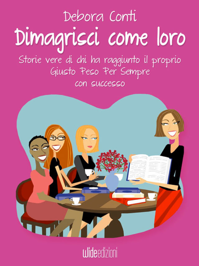 Dimagrire in SALUTE dimagrisci come loro libro storie vere